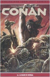 La mano di Nergal. Conan: 11