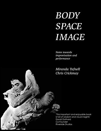 Pdf Arts Body Space Image : Notes Toward Improvision and Performance