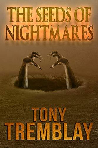 The Seeds of Nightmares