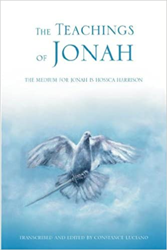 Book The Teachings of Jonah: The Medium for Jonah Is Hossca Harrison