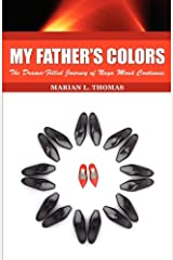 My Father's Colors-The Drama-Filled Journey of Naya Monà Continues (Naya Monà Series-Book 2)