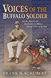Voices of the Buffalo Soldier, Frank N. Schubert, 0826323103