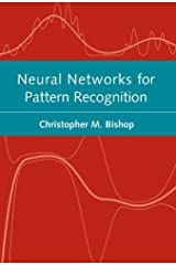 Neural Networks for Pattern Recognition (Advanced Texts in Econometrics) by Christopher M. Bishop (1996-01-18) Paperback Bunko