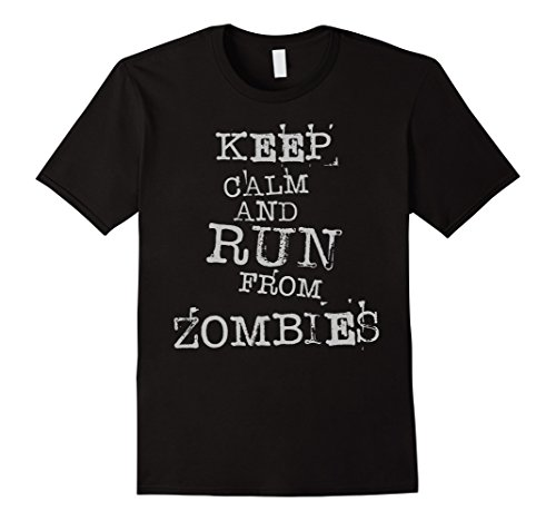[Men's Keep Calm And Run From Zombies! Fun Creepy T Shirt Large Black] (Last Minute Awesome Halloween Costumes)