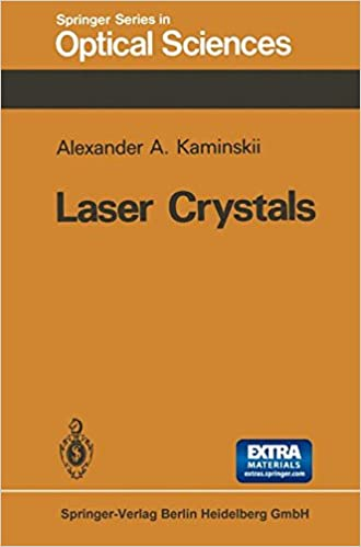 Laser Crystals: Their Physics and Properties (Springer Series in Optical Sciences)