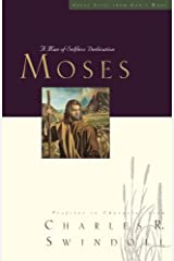 Great Lives: Moses: A Man of Selfless Dedication (Great Lives Series) Paperback