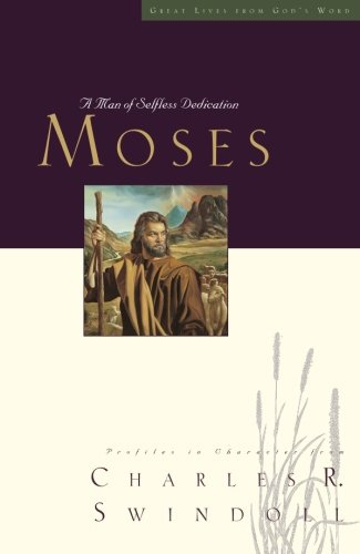 Great Lives Moses A Man Of Selfless Dedication  pdf epub download ebook