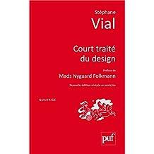Court traité du design: Préface de Patrick Jouin (Travaux pratiques) (French Edition)