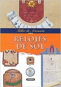 Relojes de Sol (Spanish Edition) (Spanish) Paperback – May, 2001
