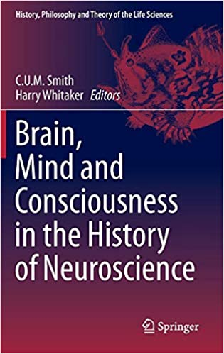 Amazon com: Brain, Mind and Consciousness in the History of