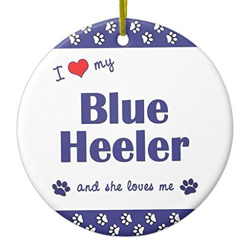 Blue Dog Ornaments - I Love My Blue Heeler (female Dog) Ceramic Ornament CircleDesigned by Valentine Herty