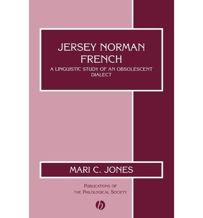 [(Jersey Norman French: A Linguistic Study of an Obsolescent Dialect)] [Author: Mari C. Jones] published on (March, 2002) PDF