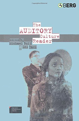 The Auditory Culture Reader (Sensory Formations)