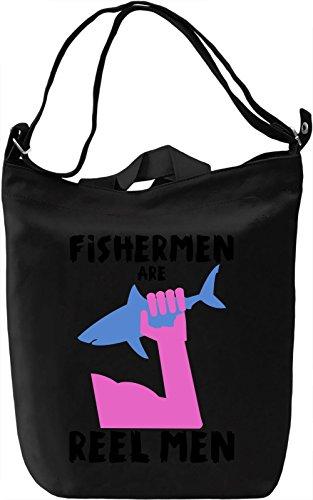 Fishermen are reel men Borsa Giornaliera Canvas Canvas Day Bag| 100% Premium Cotton Canvas| DTG Printing|