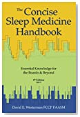 The Concise Sleep Medicine Handbook, 4th Edition: Essential Knowledge for the Boards & Beyond