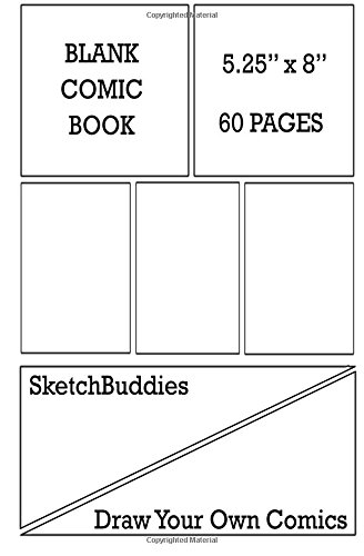 Blank Comic Book 5.25 x 8 60 Pages: Comic Paper Blank Layout Pages to Draw Comics : Blank Comic Books for Kids & Adults p1 (SketchBuddies Draw Your Own Comics) pdf