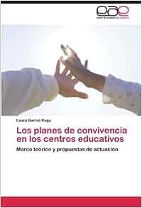 Los planes de convivencia en los centros educativos: Marco teórico y