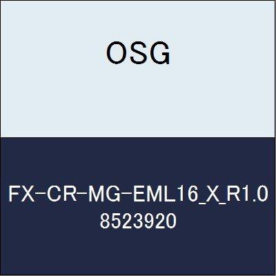 OSG エンドミル FX-CR-MG-EML16_X_R1.0 商品番号 8523920
