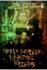Hard Boiled Vampire Killers Paperback