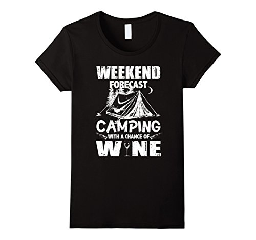 Womens Weekend Forecast Camping With A Chance Of Wine T Shirt Small Black