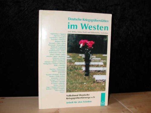 Deutsche Kriegsgräberstätten im Westen und Afrika, Asien, Nord- und Südamerika; Australien