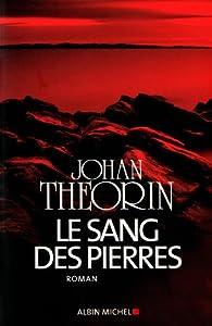 """Afficher """"Le sang des pierres"""""""