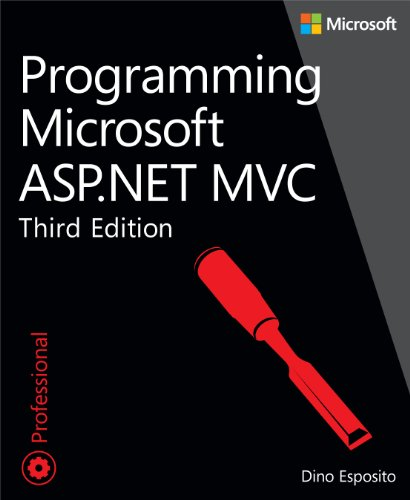 Programming Microsoft ASP.NET MVC (3rd Edition) (Developer Reference) by Microsoft Press