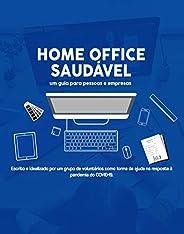 HOME OFFICE SAUDÁVEL: Um guia para pessoas e empresas