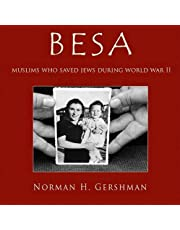 Besa: Muslims Who Saved Jews WW II