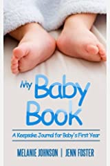 My Baby Book: A Keepsake Journal for Baby's First Year (It's a Boy!) (Elite Story Starter) (Volume 7) Paperback