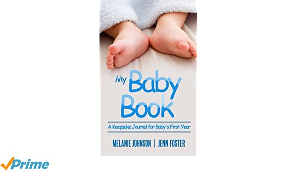 36676a4784cb My Baby Book  A Keepsake Journal for Baby s First Year (It s a Boy ...