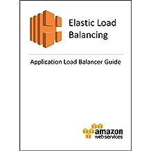 Elastic Load Balancing  Application Load Balancer Guide