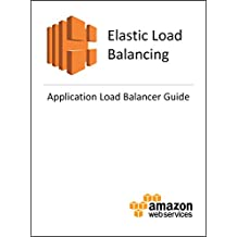 Elastic Load Balancing: Application Load Balancers