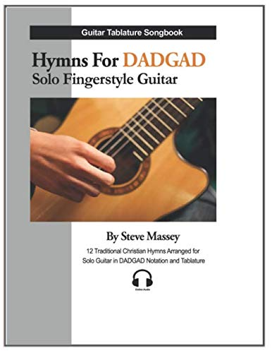 - Hymns For DADGAD Solo Fingerstyle Guitar (Hymns For DADGAD Guitar)
