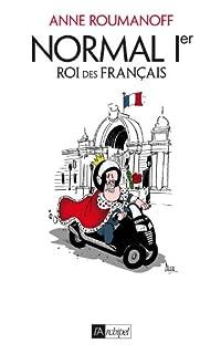 Normal Ier, roi des Français, Roumanoff, Anne