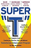 img - for Karlis C. Ullis: : The Complete Guide to Creating an Effective, Safe, and Natural Testosterone Enhancement Program for Men and Women (Paperback); 1999 Edition book / textbook / text book