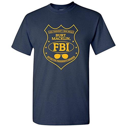 (UGP Campus Apparel Burt Macklin, FBI - Funny Parody TV Show T Shirt - Medium - Navy)