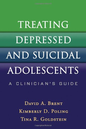 Books : Treating Depressed and Suicidal Adolescents: A Clinician's Guide