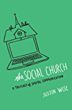 The Social Church: A Theology of Digital Communication