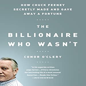 How Chuck Feeney Made and Gave Away a Fortune Audiobook