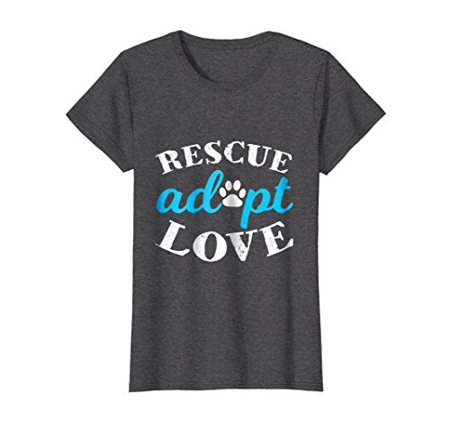Womens Rescue Adopt Love Animal Lover Shirt Small Dark Heather