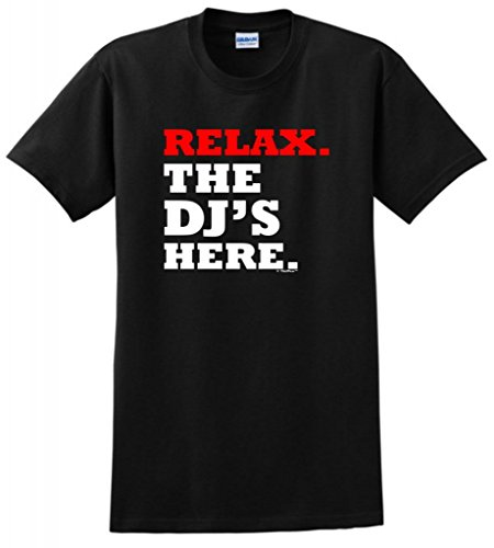 Relax The DJ's Here T-Shirt Large Black