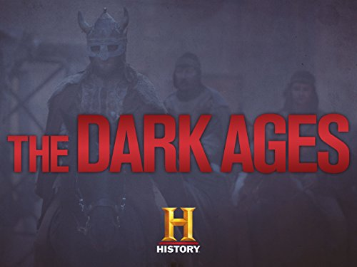 The Dark Ages - Ages Dark History