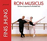Ron Musicus: 24 Piano Compositions for the Ballet