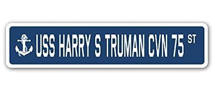 USS HARRY S TRUMAN CVN 75 Street Sign us navy ship veteran sailor gift