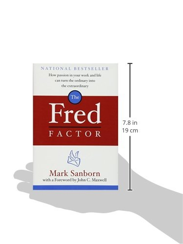 The Fred Factor How Passion In Your Work And Life Can Turn The - Quick tutorial reveals how to make ordinary photos look extraordinary