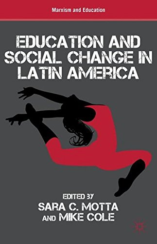 Education and Social Change in Latin America (Marxism and Education)