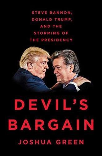 Devil's Bargain: Steve Bannon, Donald Trump, and the Storming of the Presidency PDF