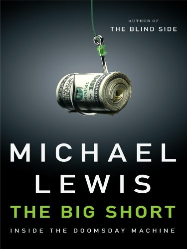 The Big Short: Inside the Doomsday Machine (Thorndike Press Large Print Nonfiction) PDF