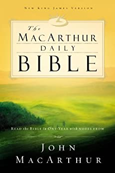 NKJV, The MacArthur Daily Bible, eBook: Read through the Bible in one year, with notes from John MacArthur by [Nelson, Thomas]